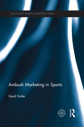 Ambush Marketing in Sports: 1st Edition (Paperback) book cover