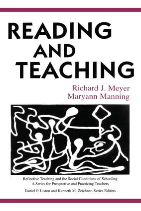 Reading and Teaching: 1st Edition (Hardback) book cover