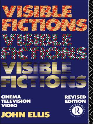 Visible Fictions: Cinema: Television: Video, 2nd Edition (Hardback) book cover