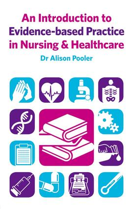An Introduction to Evidence-based Practice in Nursing & Healthcare (Hardback) book cover