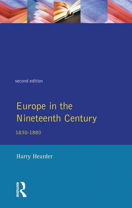 Europe in the Nineteenth Century: 1st Edition (Hardback) book cover