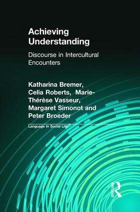 Achieving Understanding: Discourse in Intercultural Encounters (Hardback) book cover