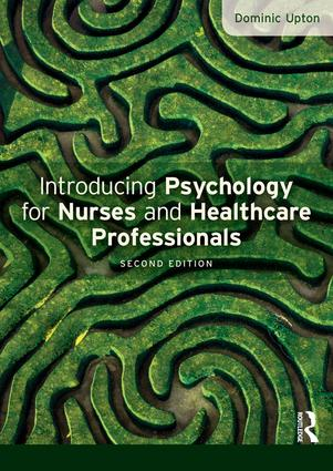 Introducing Psychology for Nurses and Healthcare Professionals: 2nd Edition (Hardback) book cover