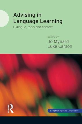 Advising in Language Learning: Dialogue, Tools and Context, 1st Edition (Hardback) book cover