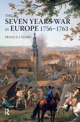 The Seven Years War in Europe: 1756-1763, 1st Edition (Hardback) book cover