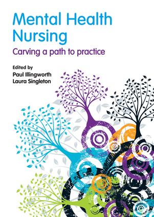 Mental Health Nursing: carving a path to practice (Hardback) book cover