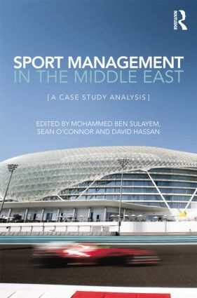 Sport Management in the Middle East: A Case Study Analysis, 1st Edition (Paperback) book cover
