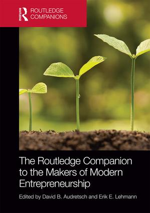 The Routledge Companion to the Makers of Modern Entrepreneurship: 1st Edition (Hardback) book cover