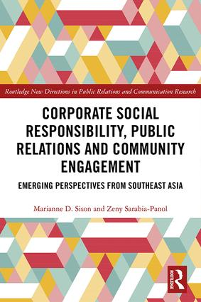 Corporate Social Responsibility, Public Relations and Community Engagement: Emerging Perspectives from South East Asia, 1st Edition (Hardback) book cover