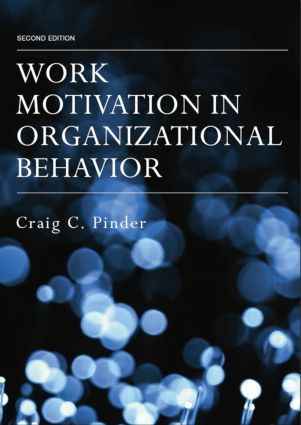 Work Motivation in Organizational Behavior: 2nd Edition (Paperback) book cover