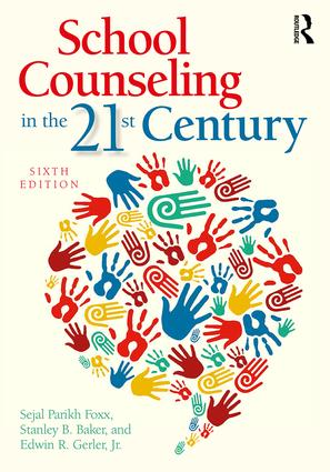 School Counseling in the 21st Century: 6th Edition (Paperback) book cover
