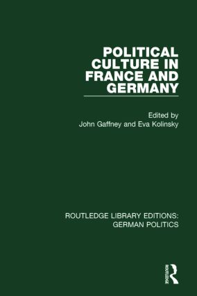 Political Culture in France and Germany (RLE: German Politics): A Contemporary Perspective book cover