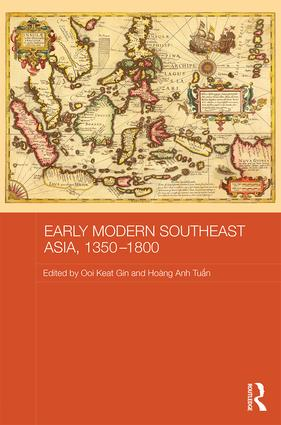 Early Modern Southeast Asia, 1350-1800: 1st Edition (Hardback) book cover
