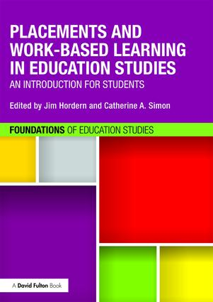 Placements and Work-based Learning in Education Studies: An introduction for students book cover