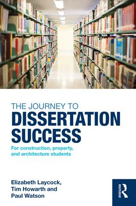 The Journey to Dissertation Success: For Construction, Property, and Architecture Students book cover