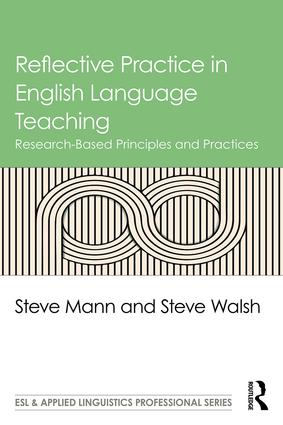 Reflective Practice in English Language Teaching: Research-Based Principles and Practices, 1st Edition (Paperback) book cover