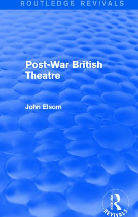 Post-War British Theatre (Routledge Revivals) book cover