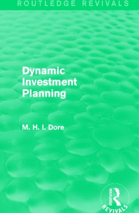 Dynamic Investment Planning (Routledge Revivals): 1st Edition (Paperback) book cover