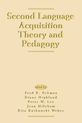 Second Language Acquisition Theory and Pedagogy (Paperback) book cover