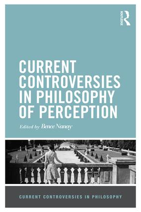 Current Controversies in Philosophy of Perception (Hardback) book cover