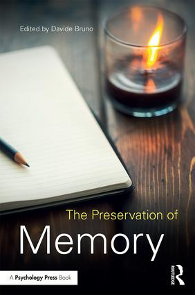 The Preservation of Memory: 1st Edition (Paperback) book cover