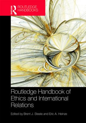 Routledge Handbook of Ethics and International Relations book cover