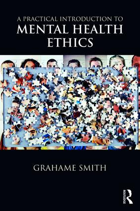 A Practical Introduction to Mental Health Ethics
