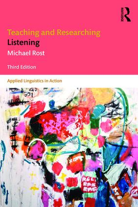 Teaching and Researching Listening: Third Edition book cover