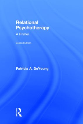 Relational Psychotherapy: A Primer, 2nd Edition (Hardback) book cover