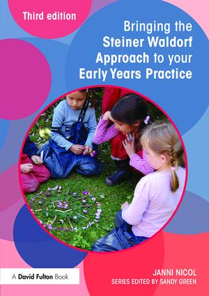 Bringing the Steiner Waldorf Approach to your Early Years Practice book cover
