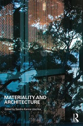Materiality and Architecture: 1st Edition (Paperback) book cover