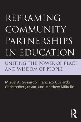 Reframing Community Partnerships in Education: Uniting the Power of Place and Wisdom of People book cover
