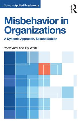 Misbehavior in Organizations: A Dynamic Approach book cover
