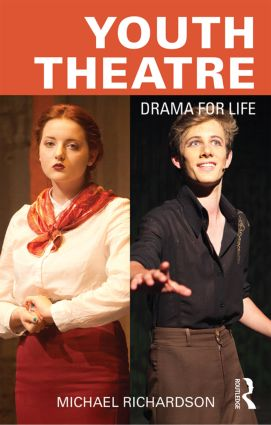 Youth Theatre: Drama for Life book cover