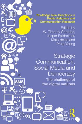 Strategic Communication, Social Media and Democracy: The challenge of the digital naturals, 1st Edition (Hardback) book cover