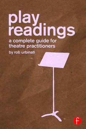 Play Readings: A Complete Guide for Theatre Practitioners book cover