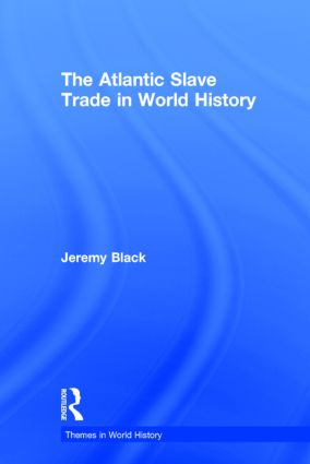 The Atlantic Slave Trade in World History book cover