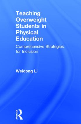 Teaching Overweight Students in Physical Education: Comprehensive Strategies for Inclusion book cover