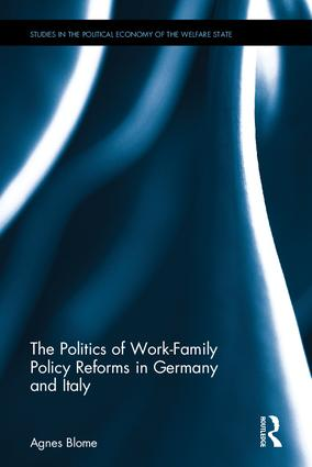 The Politics of Work-Family Policy Reforms in Germany and Italy book cover