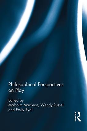 Philosophical Perspectives on Play: 1st Edition (Hardback) book cover