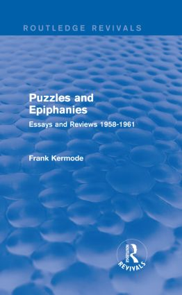 Puzzles and Epiphanies (Routledge Revivals): Essays and Reviews 1958-1961, 1st Edition (Hardback) book cover