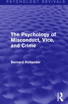 The Psychology of Misconduct, Vice, and Crime: 1st Edition (Paperback) book cover