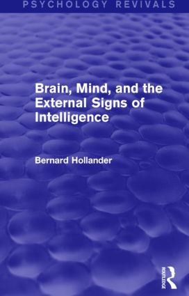 Brain, Mind, and the External Signs of Intelligence: 1st Edition (Paperback) book cover