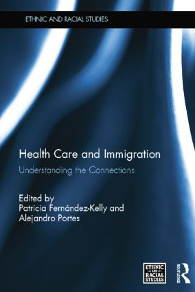 Health Care and Immigration: Understanding the Connections, 1st Edition (Paperback) book cover