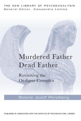 Murdered Father, Dead Father: Revisiting the Oedipus Complex (Paperback) book cover