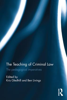 The Teaching of Criminal Law: The pedagogical imperatives (Hardback) book cover