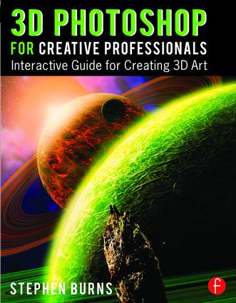 3D Photoshop for Creative Professionals: Interactive Guide for Creating 3D Art book cover