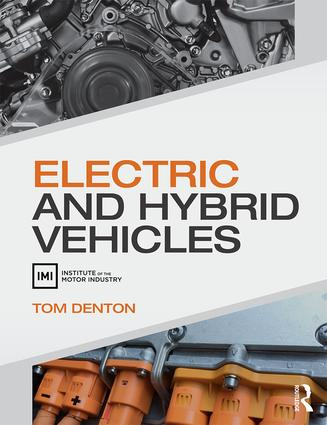 Electric and Hybrid Vehicles: 1st Edition (Paperback) book cover