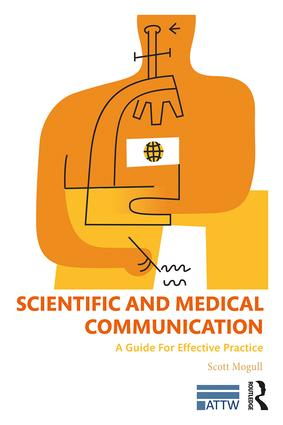Scientific and Medical Communication: A Guide for Effective Practice book cover