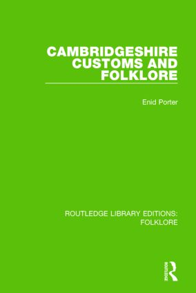 Cambridgeshire Customs and Folklore (RLE Folklore) book cover